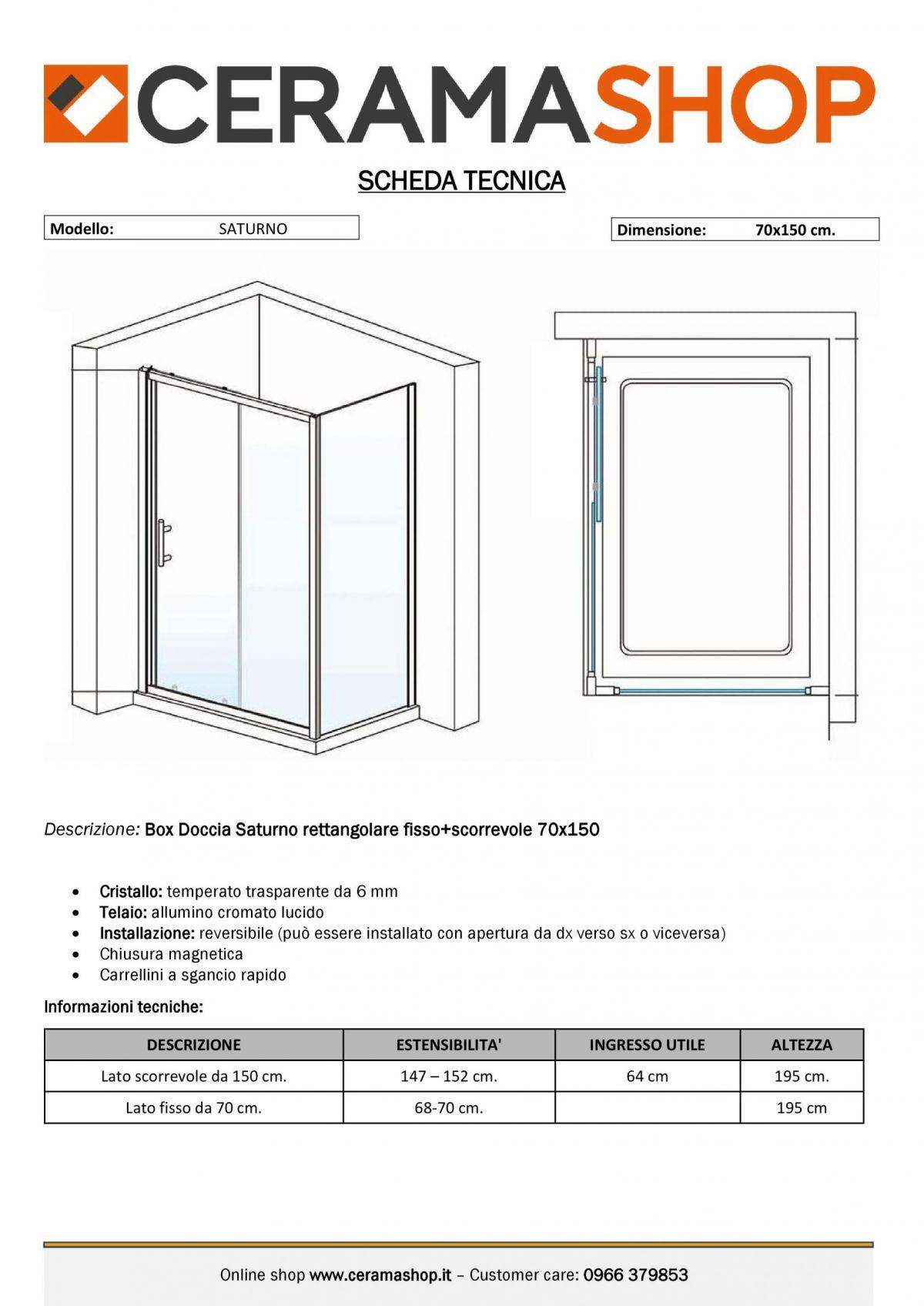 """70x150 000001 scaled Box doccia rettangolare """"Saturno"""" 70×150 cm lato fisso+lato scorrevole cristallo trasparente 6 mm"""