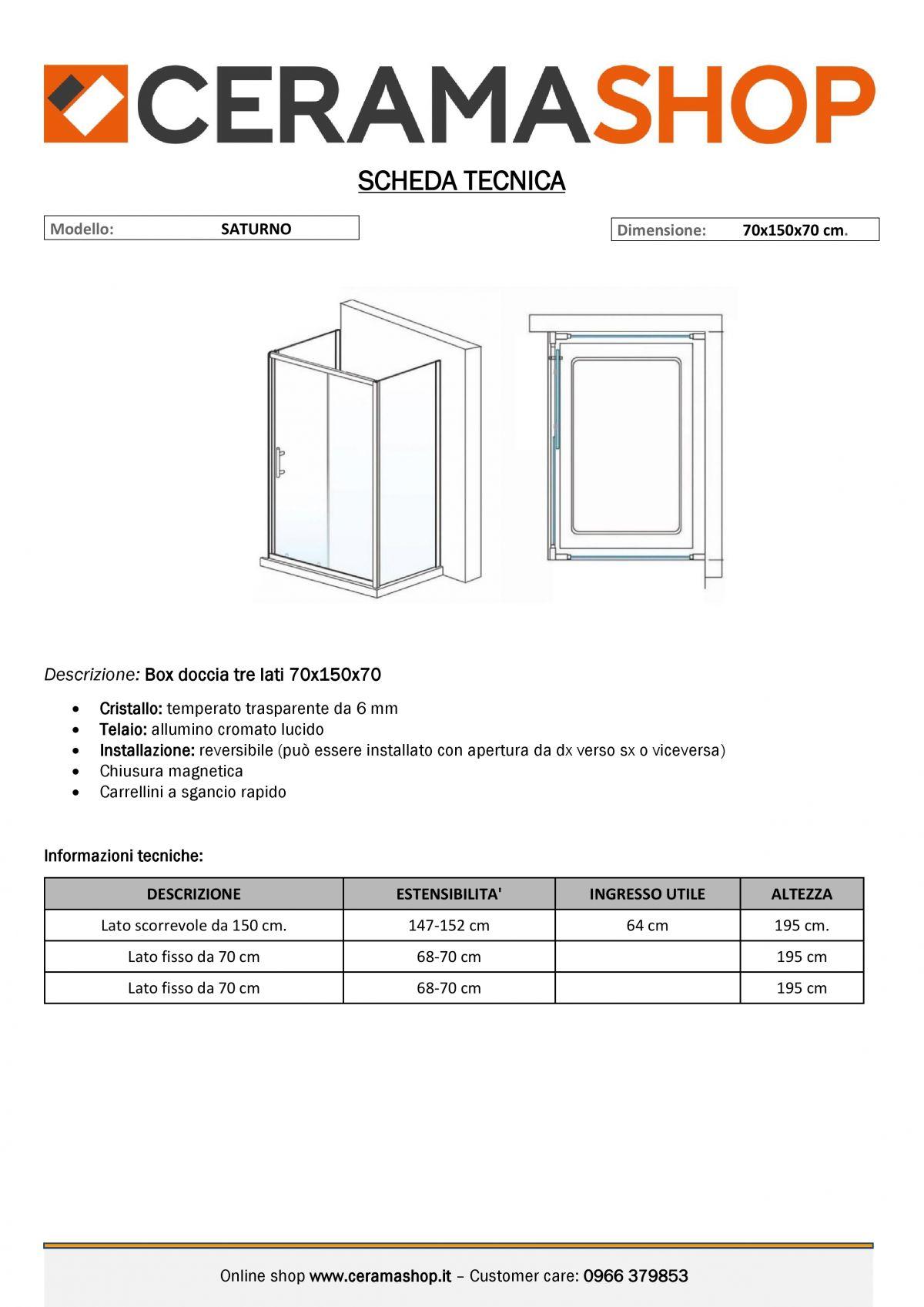 """70x150x70 0000012 scaled Box Cabina doccia tre lati """"Saturno"""" 70x150x70 cm scorrevole cristallo trasparente 6 mm"""