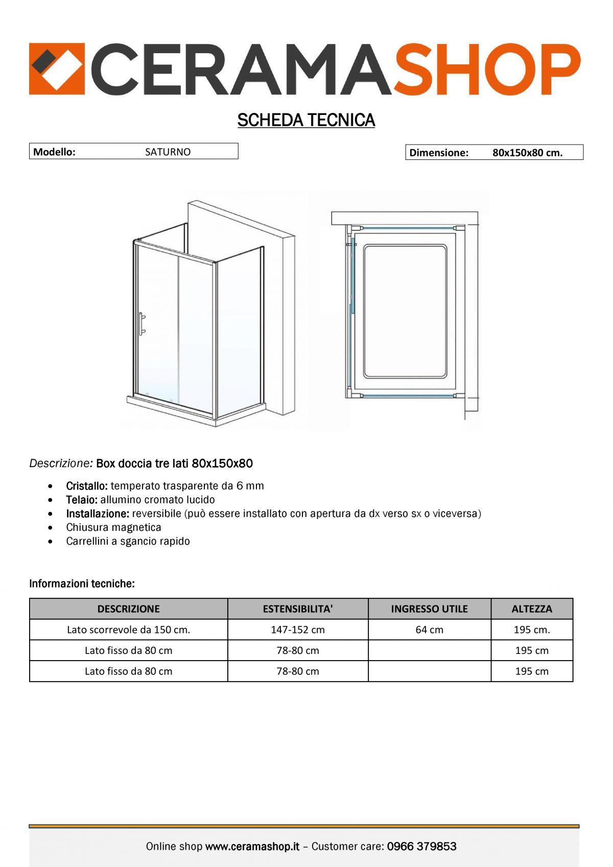 """80x150x80 0000012 scaled Box Cabina doccia tre lati """"Saturno"""" 80x150x80 cm scorrevole cristallo trasparente 6 mm"""